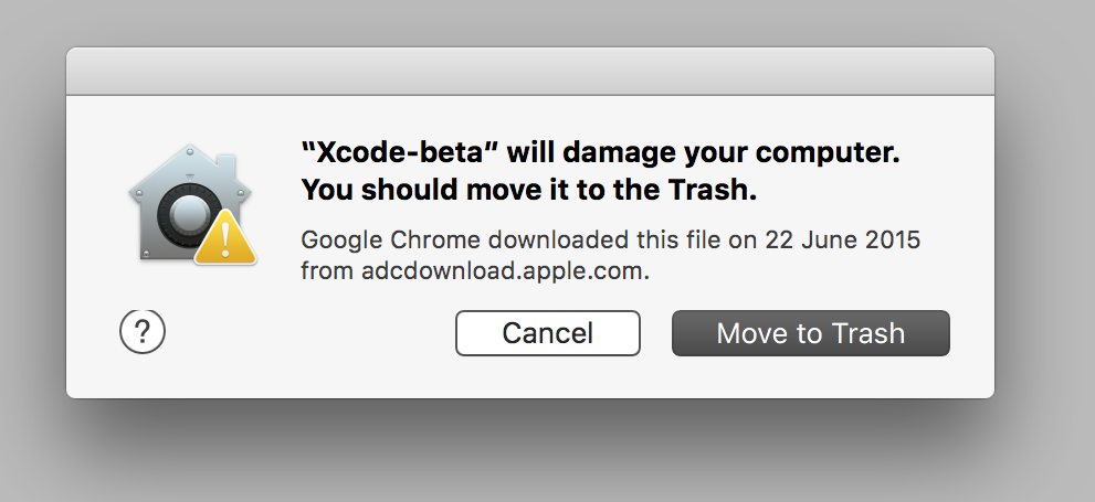 Warning dialog: «Xcode-beta will damage your computer. You should move it to the trash.»