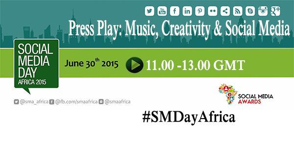 "Thumbnail for #SMDayAfrica: ""Music, Creativity and Social Media"""