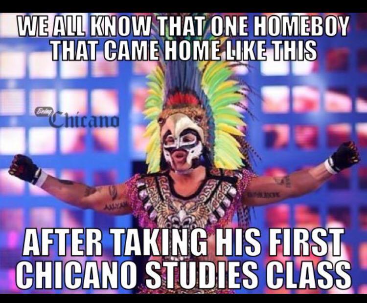 """Nightmare Azteca on Twitter: """"#collegelife #chicano #studies ..."""