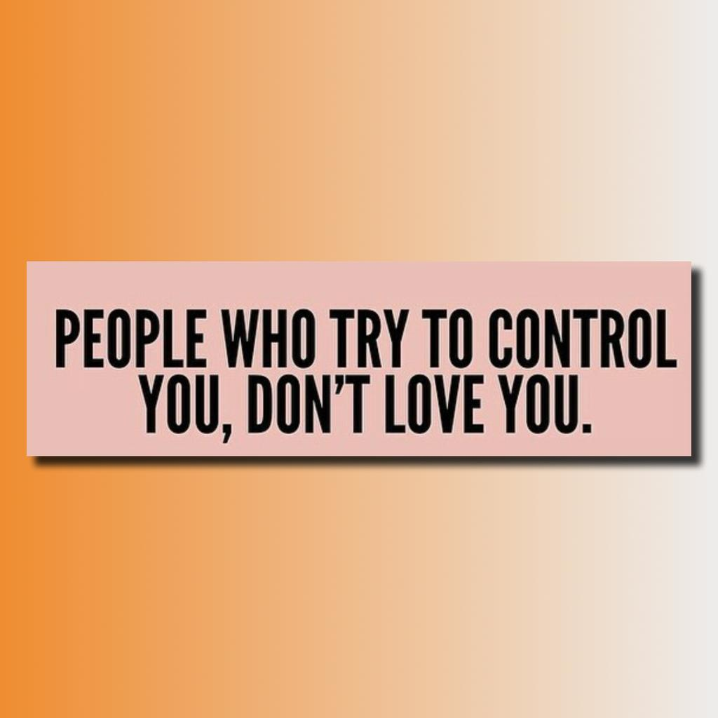 People who try to control you, don't love you. http://t.co/o8TSWO6Mjz