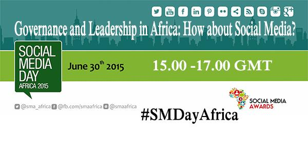 Thumbnail for #SMDayAfrica: Governance and Leadership in Africa: How about Social Media?