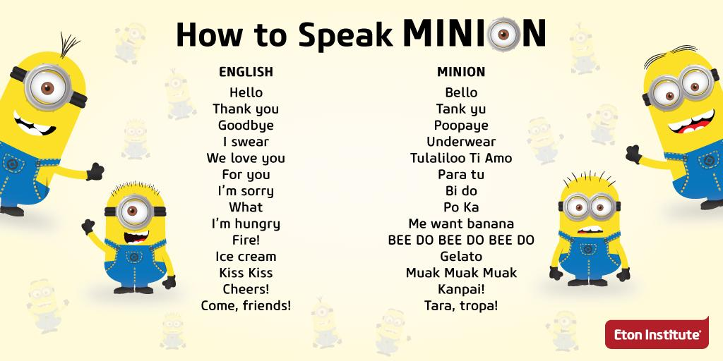 Eton institute on twitter did you know words from the minion eton institute on twitter did you know words from the minion language are taken from english spanish japanese filipino more m4hsunfo