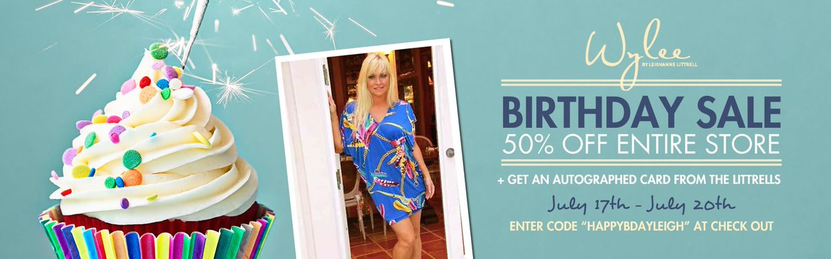 It's almost @LeighanneReena's B-day! Save 50% off ENTIRE store & get an signed card from the Littrells 7/17 - 7/20! http://t.co/FfU1aHlBqa