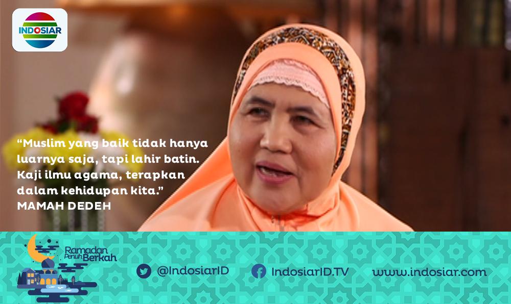 Hasil gambar untuk Nasehat mama dede indosiar