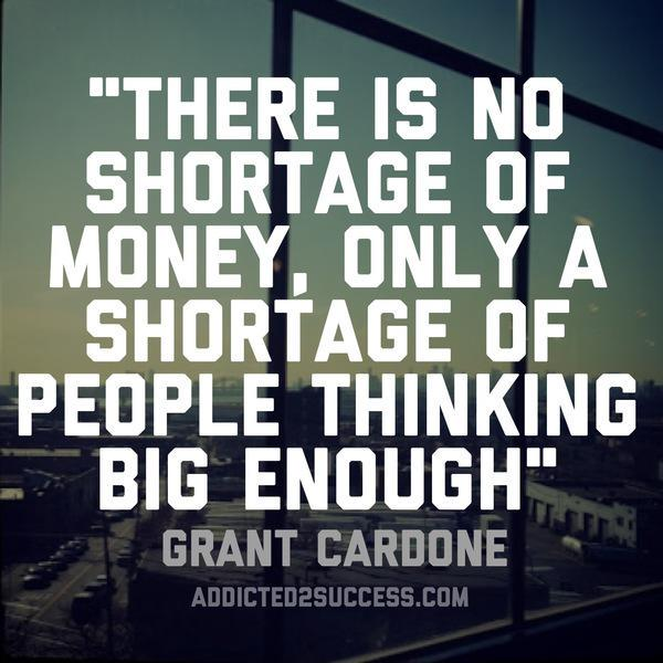 "Grant Cardone Quotes: Grant Cardone Fans On Twitter: ""There Is No Shortage Of"