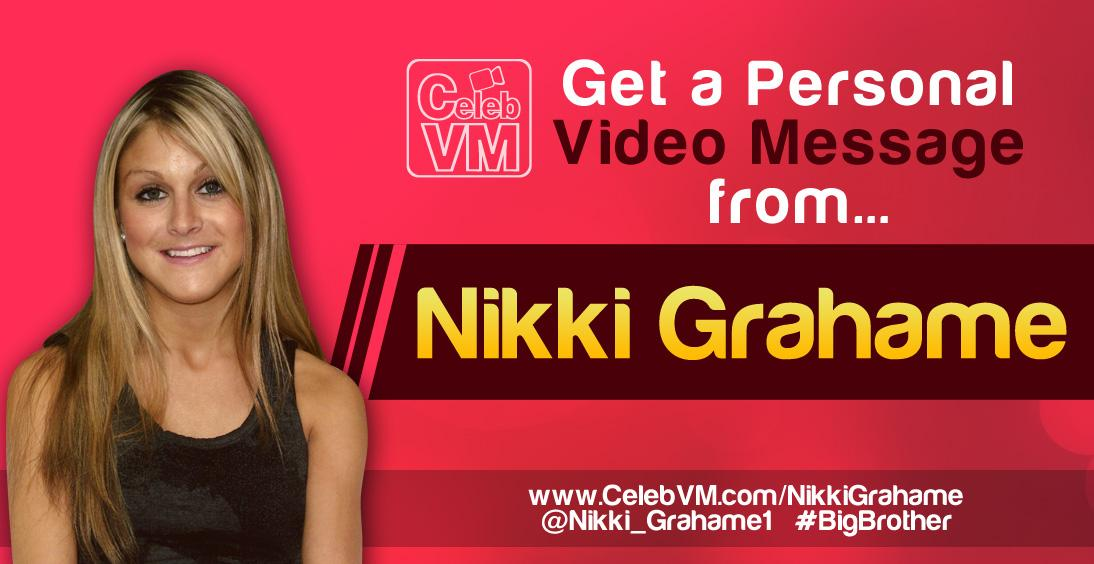 RT @CelebVM: Nikki Grahame Personal Video Messages http://t.co/iKh2kMY76T @Nikki_Grahame1 #BigBrother http://t.co/xHbEXfGoTK