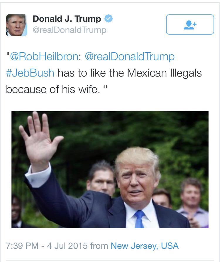 Busted. Donald Trump deleted this tweet attacking Jeb Bush over his Mexican wife: http://t.co/nD95099uGQ