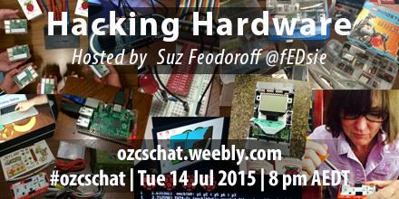"""#ozcschat Tue 14 July 8pm AEST """"Hacking Hardware"""" Qs >> http://t.co/bqI3uCePUt   Moderated by @fEDsie http://t.co/aQj1v70NFW"""