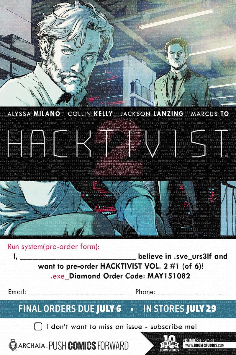 Today is the last day to pre-order #HacktivistVol2 #1 by @Alyssa_Milano @cpkelly @JacksonLanzing @marcusto! http://t.co/tonnUs2wEm