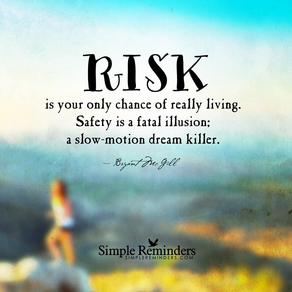 What are you trading for that illusion of safety? Your dreams? Your happiness? Stop now! Take the risk..it is wort... http://t.co/sVX0MUKxkP