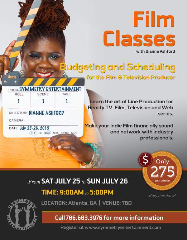 Reserve your seat today for my film production workshop July 25-26 in ATL #Budgeting #Scheduling #Film #Producers http://t.co/U0KpdKk8nC
