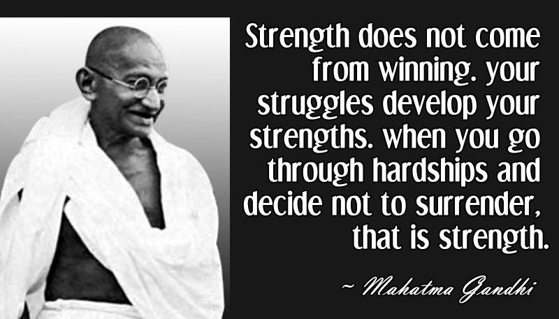 Strength does not come from winning. http://t.co/lcs5mnTklc
