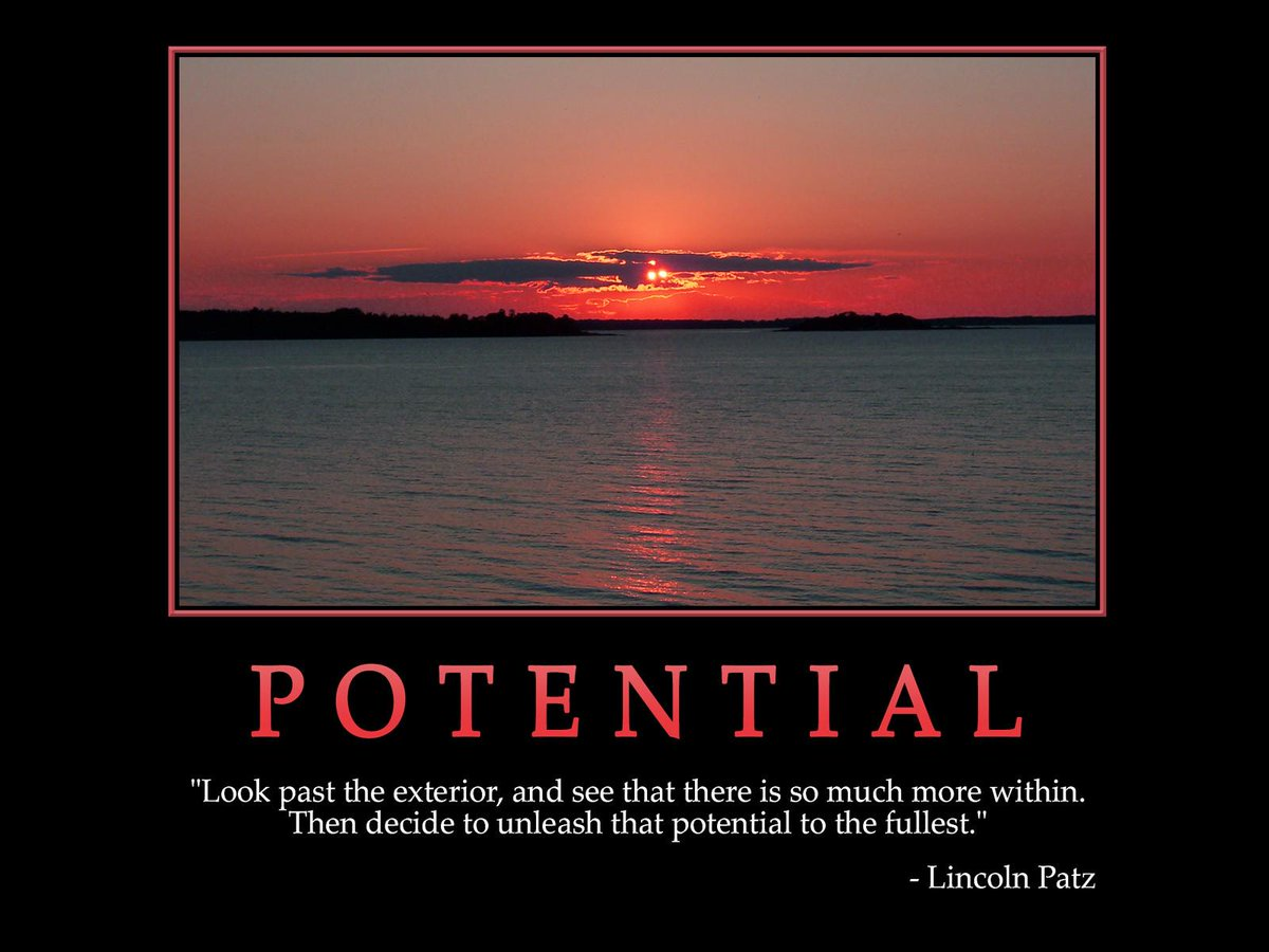 You have much more potential than you give yourself credit for. http://t.co/e324vub272