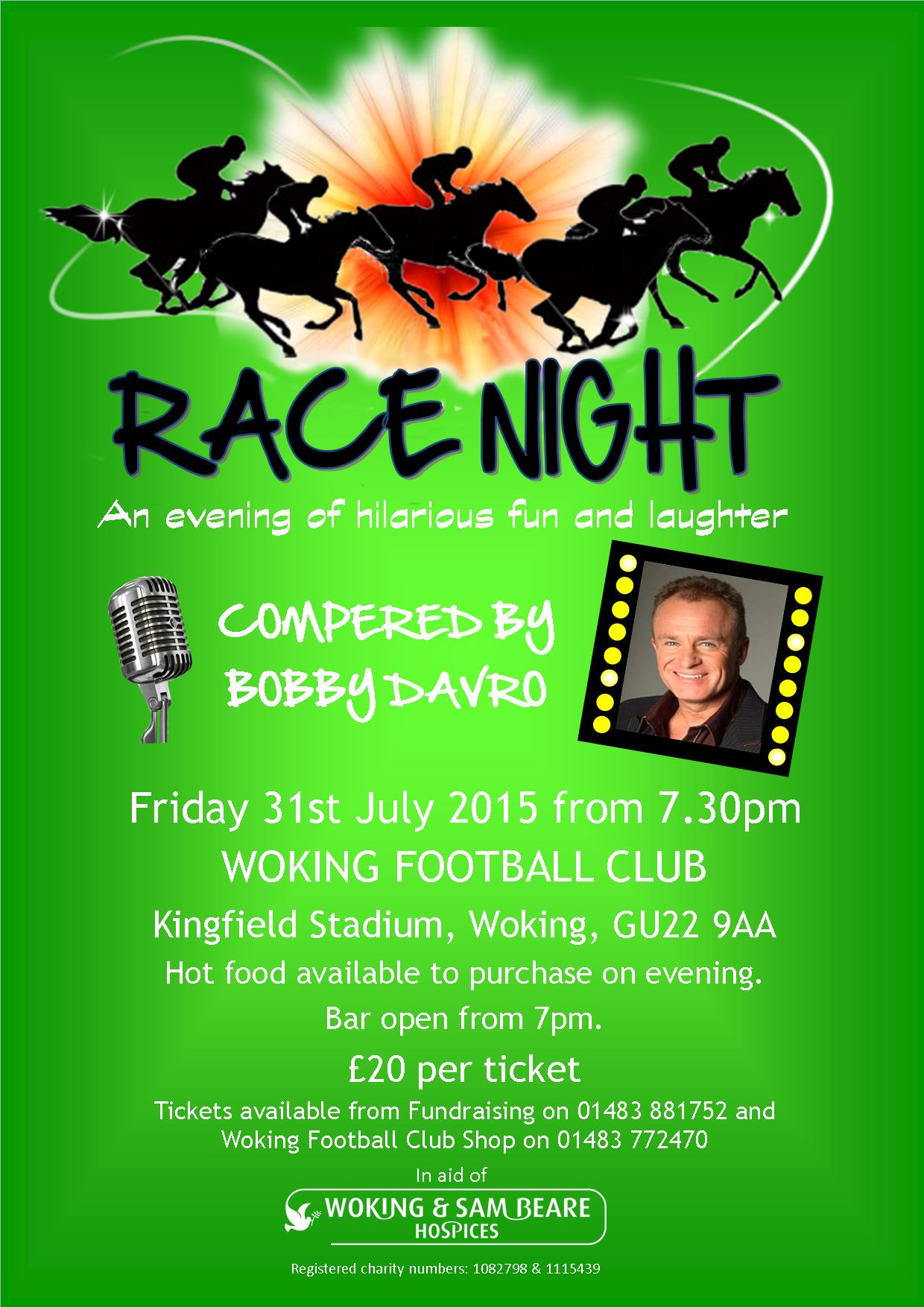 RT @WSB_Wendy: Tickets now available 4 Race Night compered by @BobbyDavro1 @wokingfc on the 31st July. Don't #delay #booktoday. http://t.co…