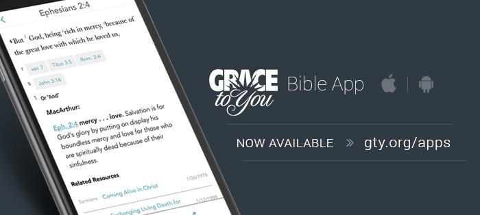 The Grace to You Bible App is ready to download. Retweet, then click here to install the app: http://t.co/g7O5VZSzXN http://t.co/Mrn6sXeXWK