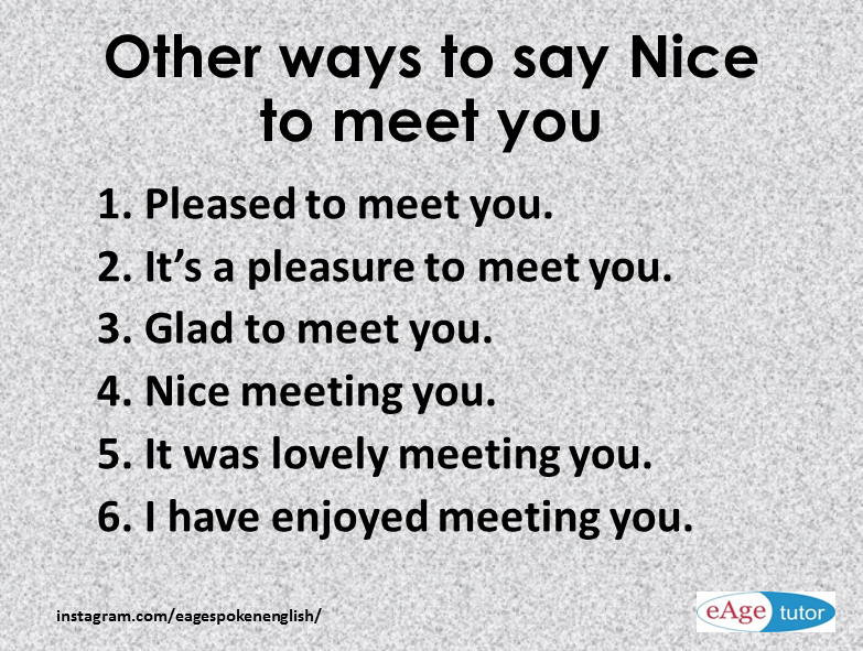 Other ways to say it was a pleasure meeting you