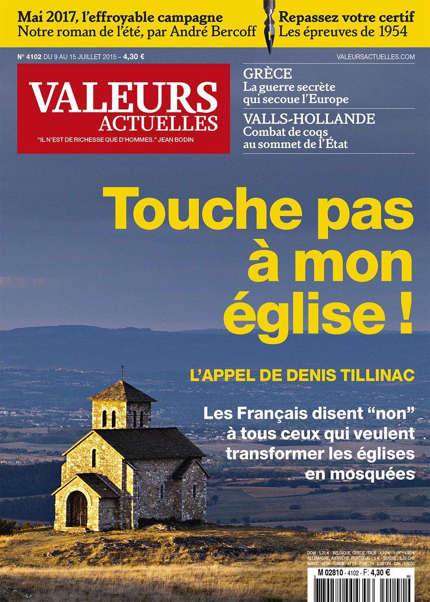 Appel de Valeurs Actuelles : Touche pas à mon église !