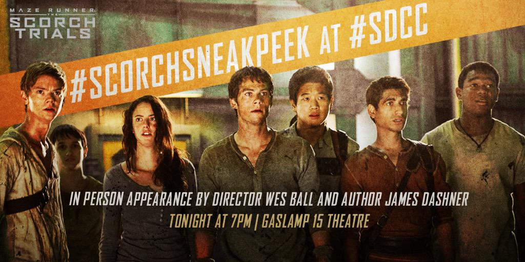 Tweet #ScorchSneakPeek if you're coming to the screening w/ @WesBall & @JamesDashner at #SDCC!