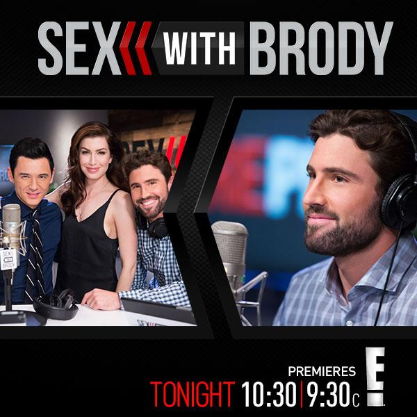 Tonight my new show #sexwithbrody with @StevieRyan & @DoctorMikeDow is finally premiering on E! at 10:30pm. #excited http://t.co/FnD70w2zKl