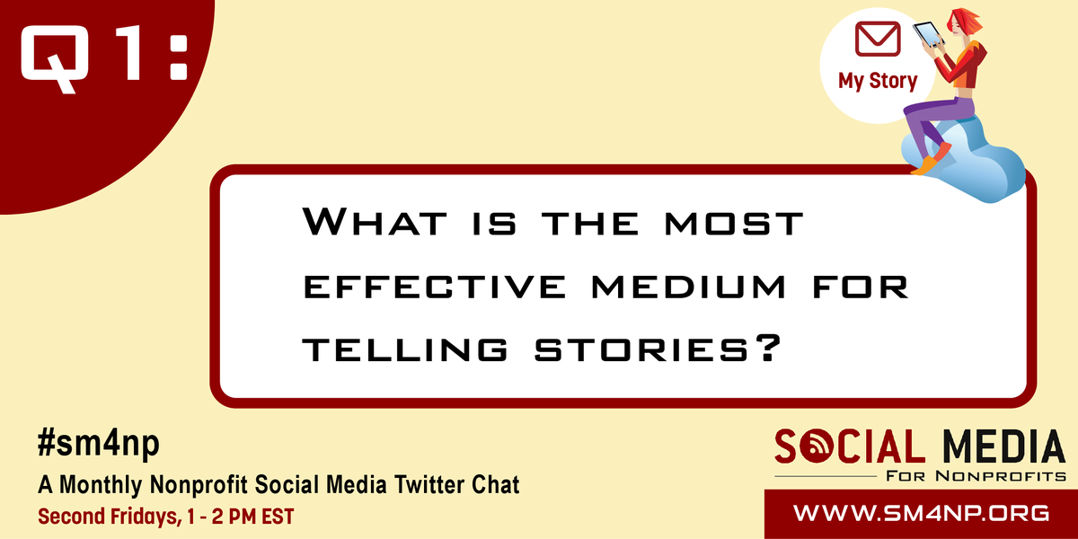 Q1: What is the most effective medium for telling stories? #SM4NP http://t.co/F6cGLhIlHv