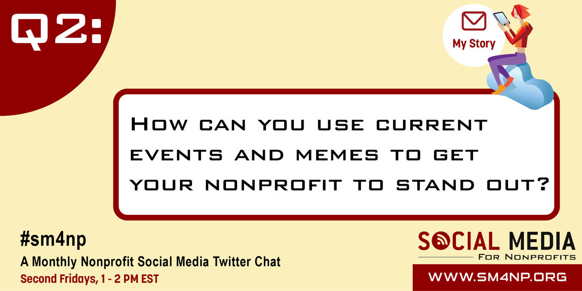 Great! Now Q2: How can you use current events and memes to get your nonprofit to stand out? #SM4NP http://t.co/C6qW1qVFpY