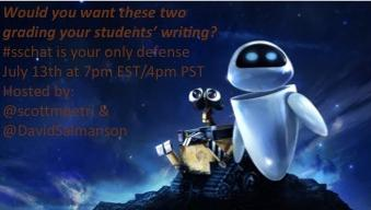 Join #sschat on Monday July 13th 7 PM EST- Automated essay scoring tools   @scottmpetri @DavidSalmanson  #engchat http://t.co/D6PPrWjwk2