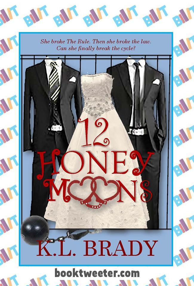 12 Honeymoons by K.L. Brady