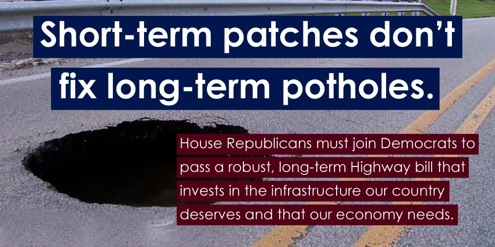 .@HouseDemocrats are fighting for robust & long-term investment in our infrastructure. #RepublicanRoadblock must end. http://t.co/GBXrN6eeS8
