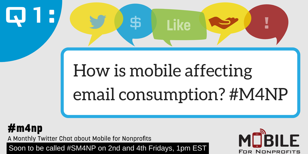 Q1: How is mobile affecting email consumption? #M4NP http://t.co/gG26qm8U2Q