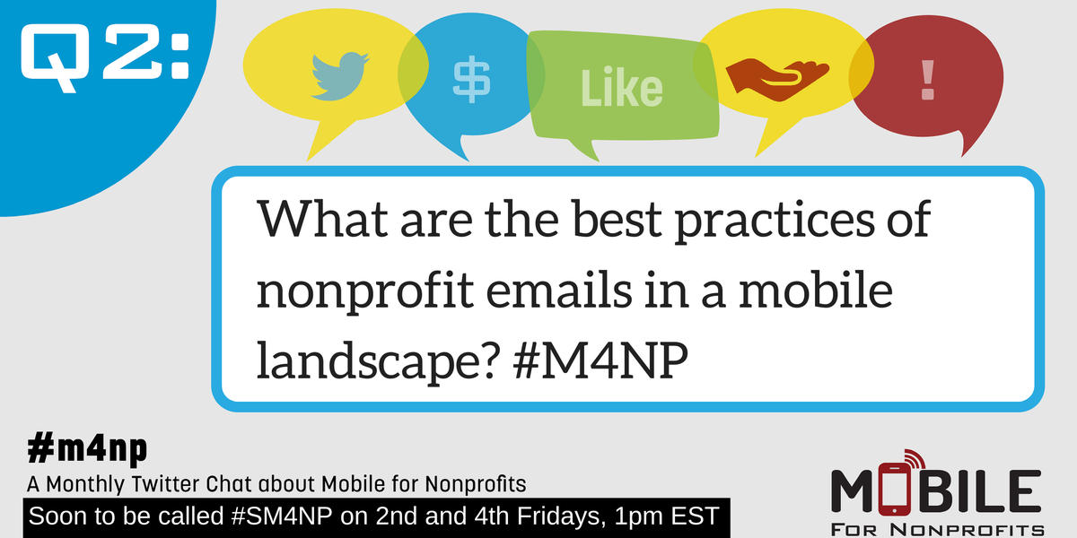 Q2: What are the best practices of nonprofit emails in a mobile landscape? #M4NP http://t.co/M3SjqKMb1J