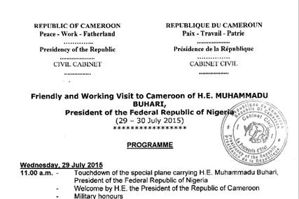 Program of the Visit to #Cameroon of the President of Nigeria, Muhammadu Buhari: http://t.co/hDKxnxIlME http://t.co/nEE6XmCBCC