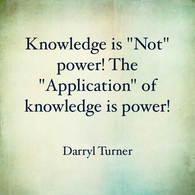 Quotes About Knowledge And Power Darryl Turner Q...