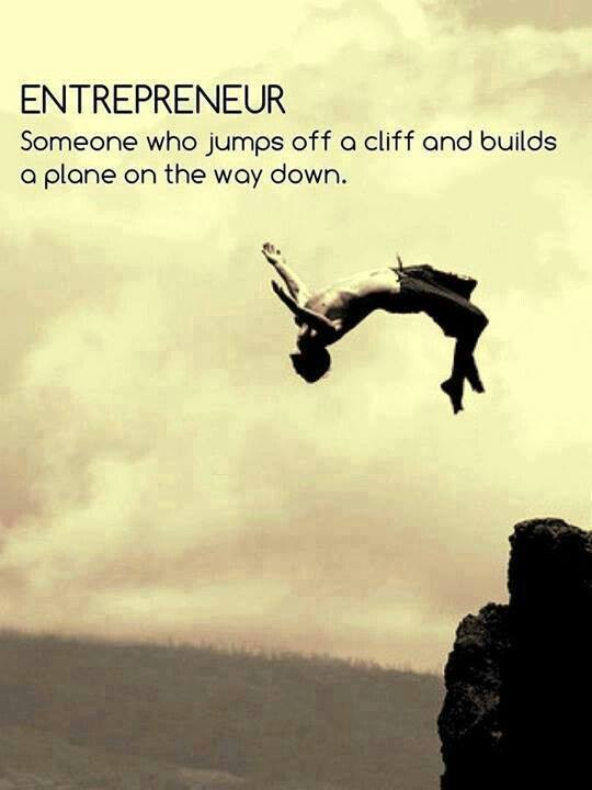 Entrepreneur = someone who jumps off a cliff and builds a plane on the way down. #quote #quotes http://t.co/eFdAZ423Qf