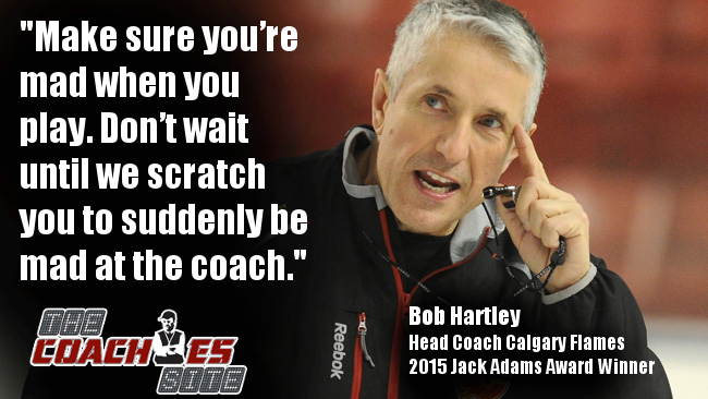 """Make sure you're mad when you play. Don't wait until we scratch you to suddenly be mad at the coach."" Bob Hartley http://t.co/QOCkAOsO0R"