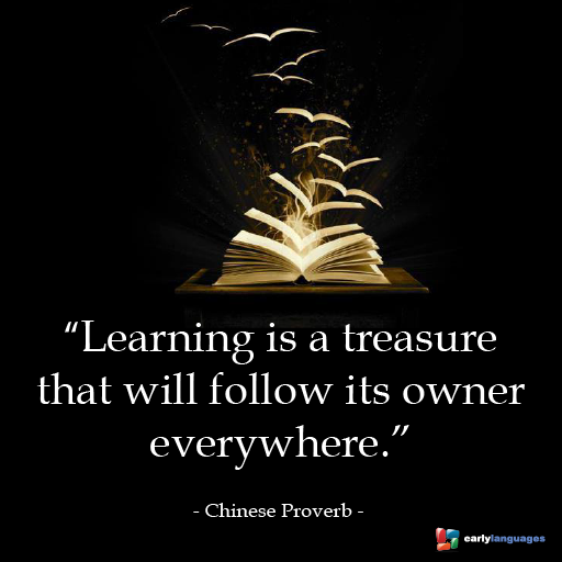 """learning is a treasure that will follow its owner """"learning is a treasure that will follow its owner everywhere"""" ark / hemi-sync articles / """"learning is a treasure that will follow its owner everywhere."""