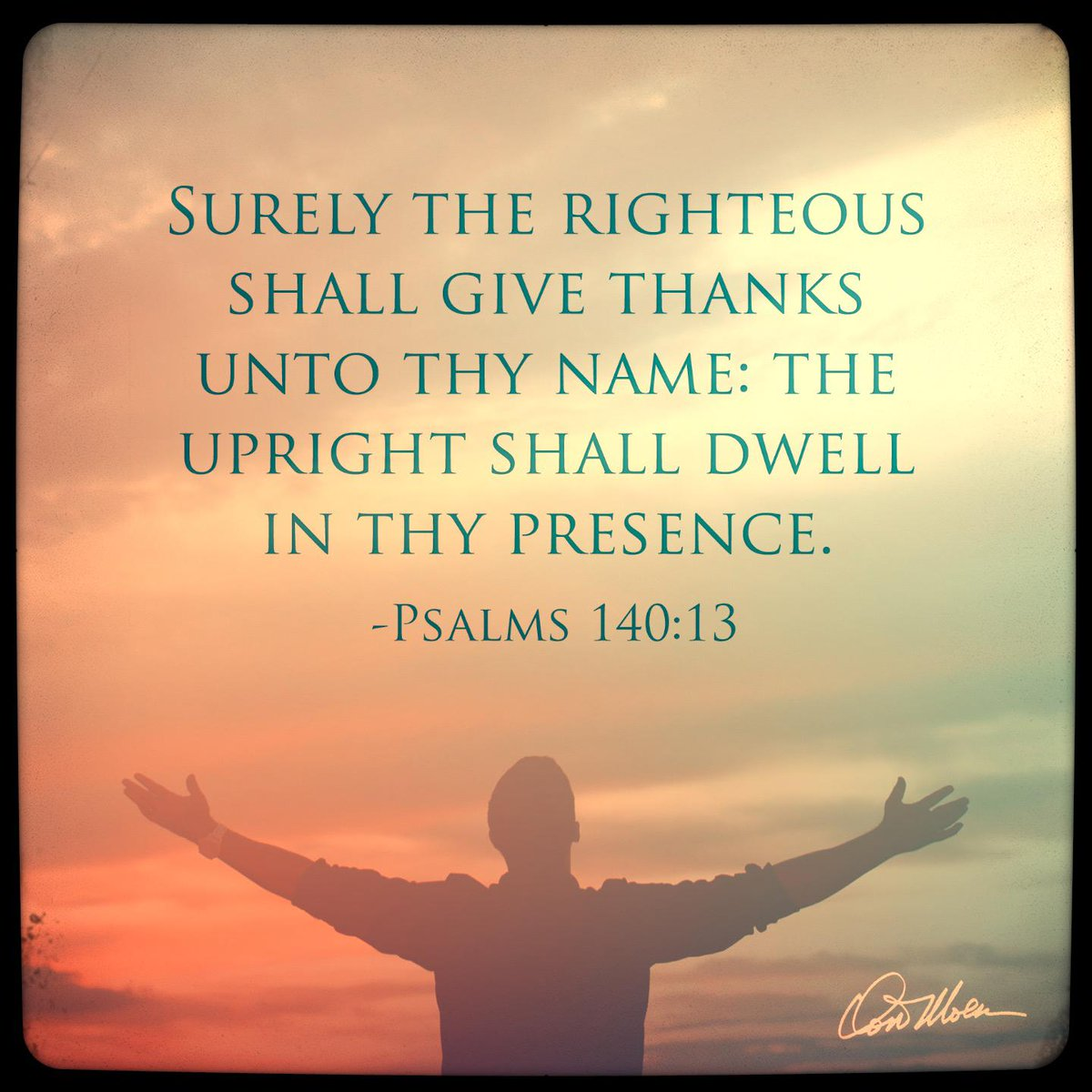 "Don Moen a Twitter: ""Psalm 140:13 - Surely the righteous shall ..."