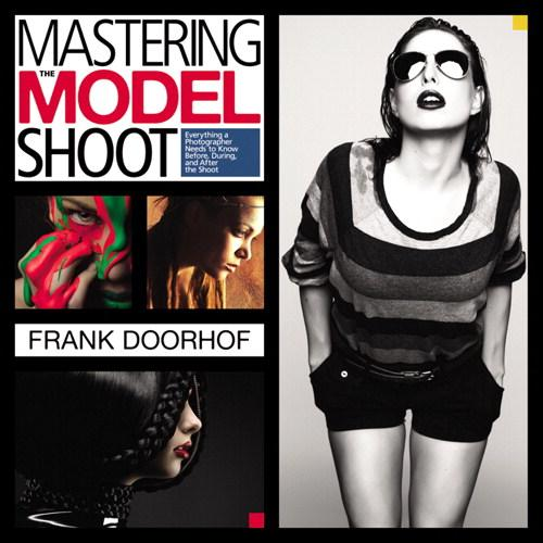 "A Must Have Resource for #Model #Photography""Mastering the Model Shoot..."" by @frankdoorhof http://t.co/AjOGgJZiV0 http://t.co/CezxeKv13q"