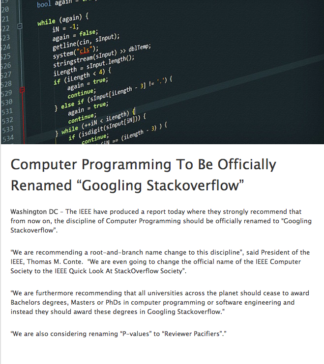 """Computer Programming To Be Officially Renamed """"Googling Stack Overflow""""  Source:  http://t.co/xu7acfXvFF http://t.co/iJ9k7aAVhd"""