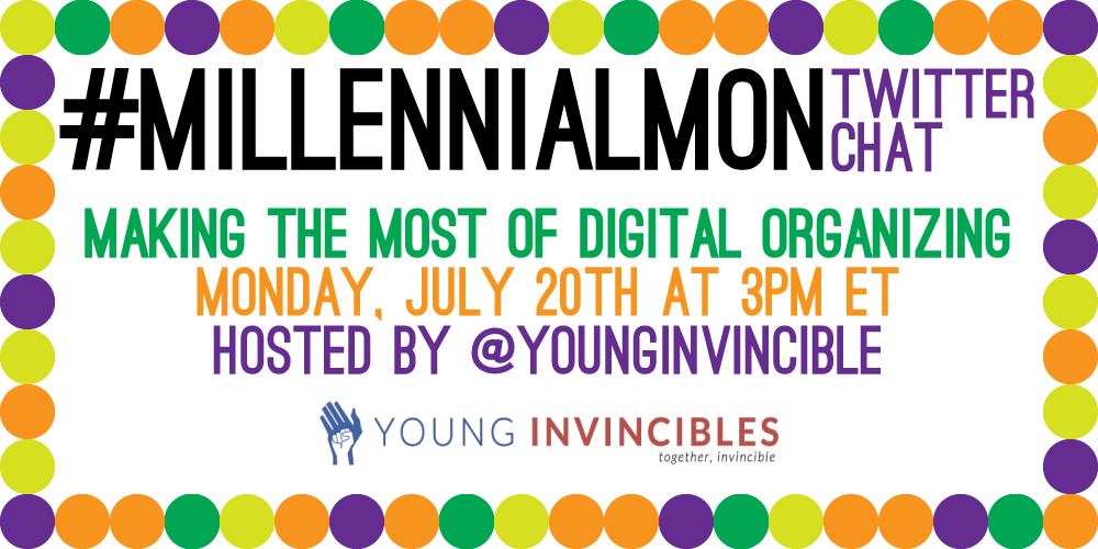 Let's talk about digital organizing! We're just 5 minutes away from our #MillennialMon chat! http://t.co/cSIAWQuSPv