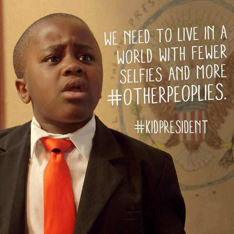 """Inspirational Quotes Presidents: Kid President On Twitter: """"We Need To Live In A World With"""