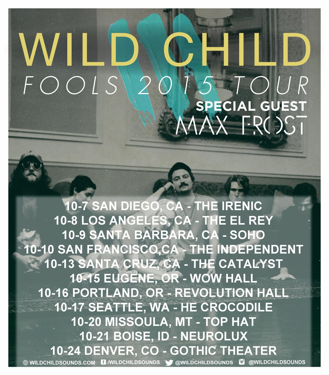 Wild Child and Max Frost Tour