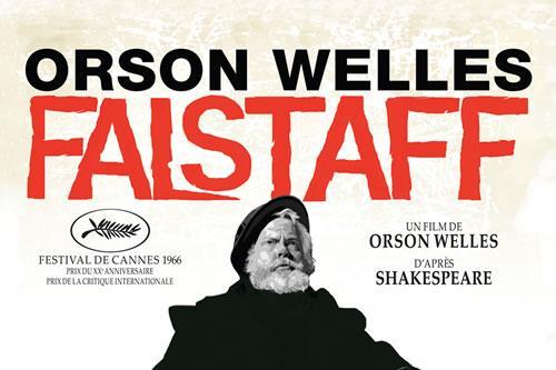 RT @Citazine #Falstaff, le sublime patchwork shakespearien d'#OrsonWelles ressort en salles, restauré ! http://t.co/YteuqgThtB