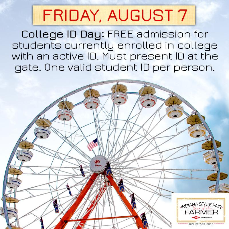 Hey Students! Bring your College I.D. today and get FREE admission! #IndyStateFair http://t.co/YK7b3U2npl