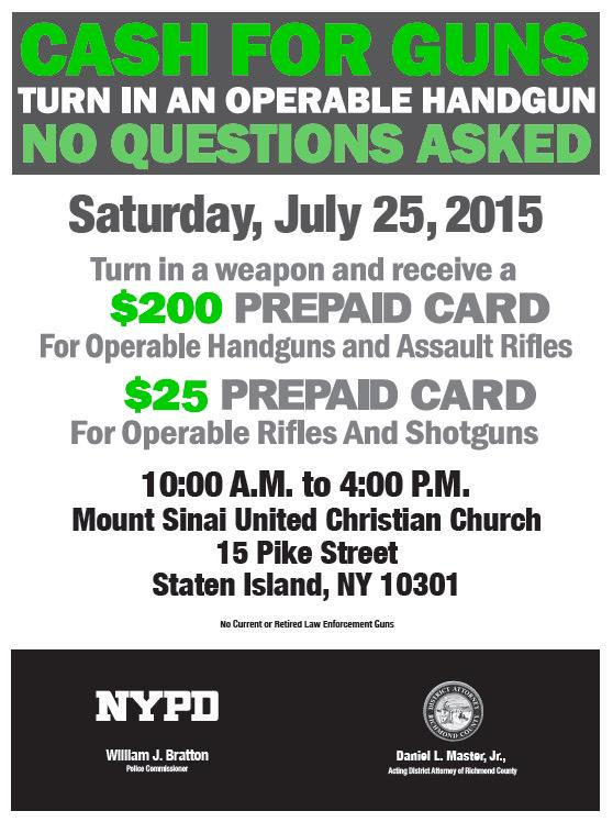 We want your guns, NOT your name or information. We'll give you cash. Yep, it's that simple. #StatenIsland