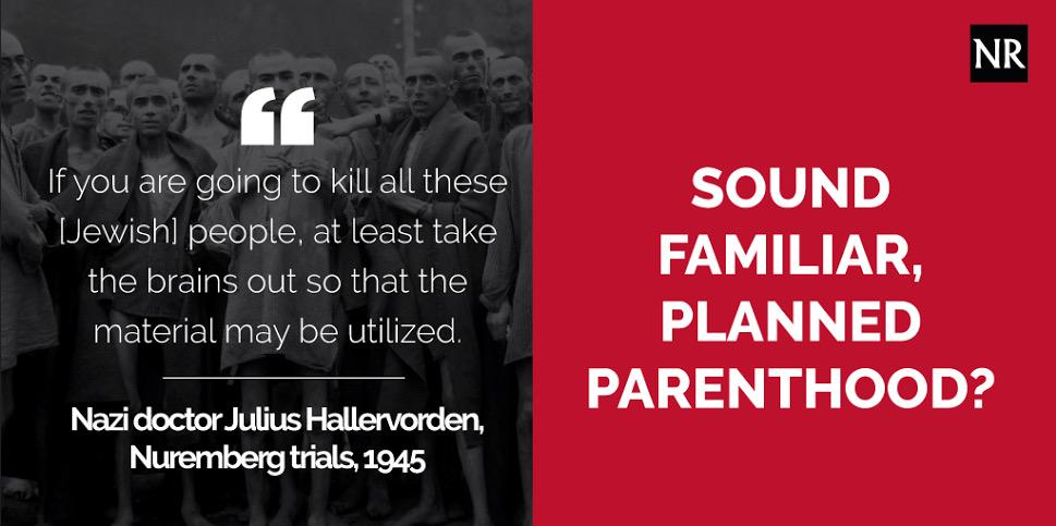 Planned Parenthood sounds an awful lot like Nazis