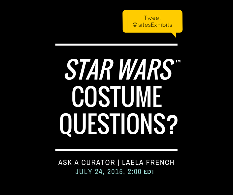 Curator Laela French from @LucasMuseum takes over our channel  7/24, 2-3 EDT.  #StarWarsCostumes #StarWars http://t.co/HkMro5qQ4f