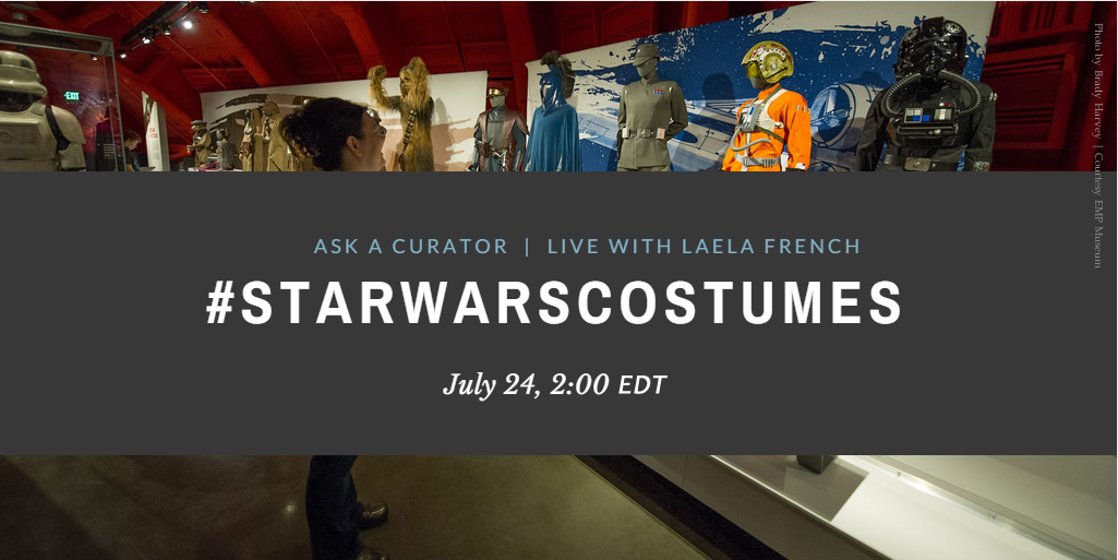 What will YOU ask our #StarWarsCostumes curator today? Live 2-3 EDT. Just tweet us! #AskACurator #StarWars http://t.co/0NiQV2a338