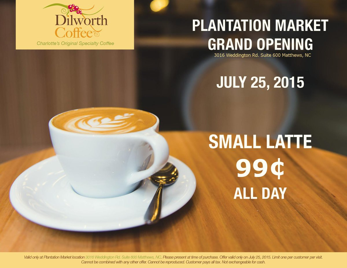 Dilworth Coffee On Twitter Cara Plantation Market Will Serve 99 Cent Lattes ALL DAY Tomorrow For Its Grand Opening Tco NR9KK04xT5
