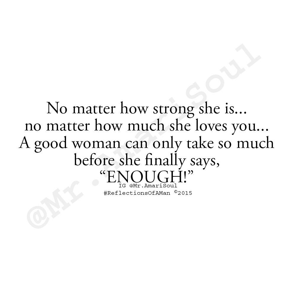 """Sad Quotes Not Good Enough: Quinieshaq On Twitter: """"@MrAmariSoul 🎤Because When A Woman"""