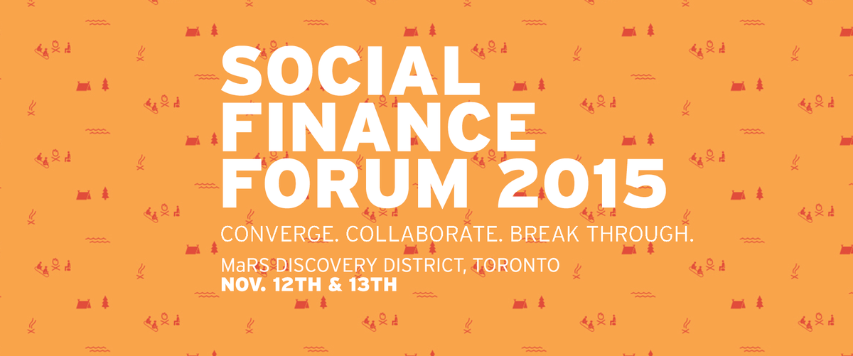 Get your Early Bird deal for @MaRSDD's 8th annual #SocFin Forum today! http://t.co/heHnijDnUP #ImpInv #SFF2015 http://t.co/wTN6xNJvga